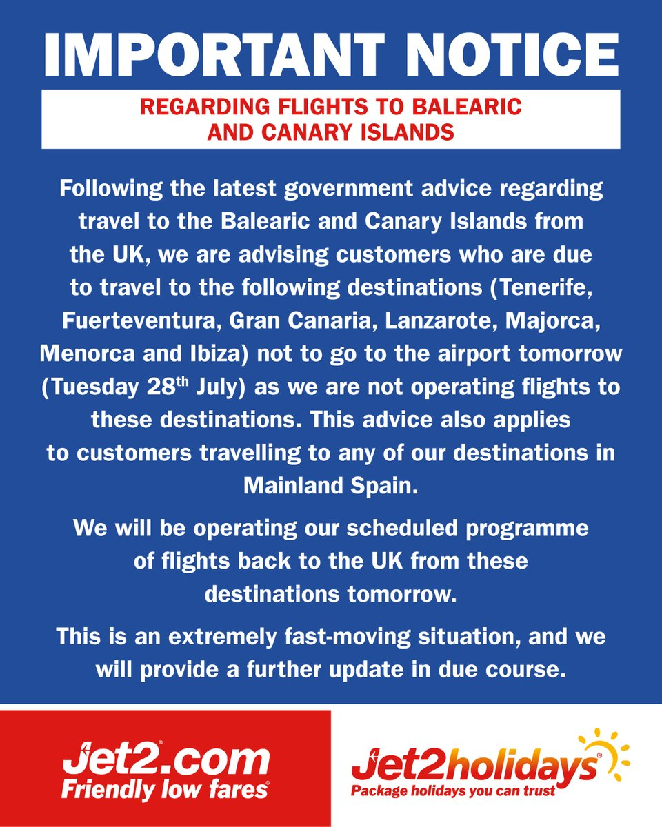 CUSTOMER UPDATE - 27.07.20 FOLLOWING PREVIOUS ANNOUNCEMENT REGARDING MAINLAND SPAIN, FURTHER UPDATE INCLUDING BALEARIC AND CANARY ISLANDS https://t.co/pCACsdKQJG