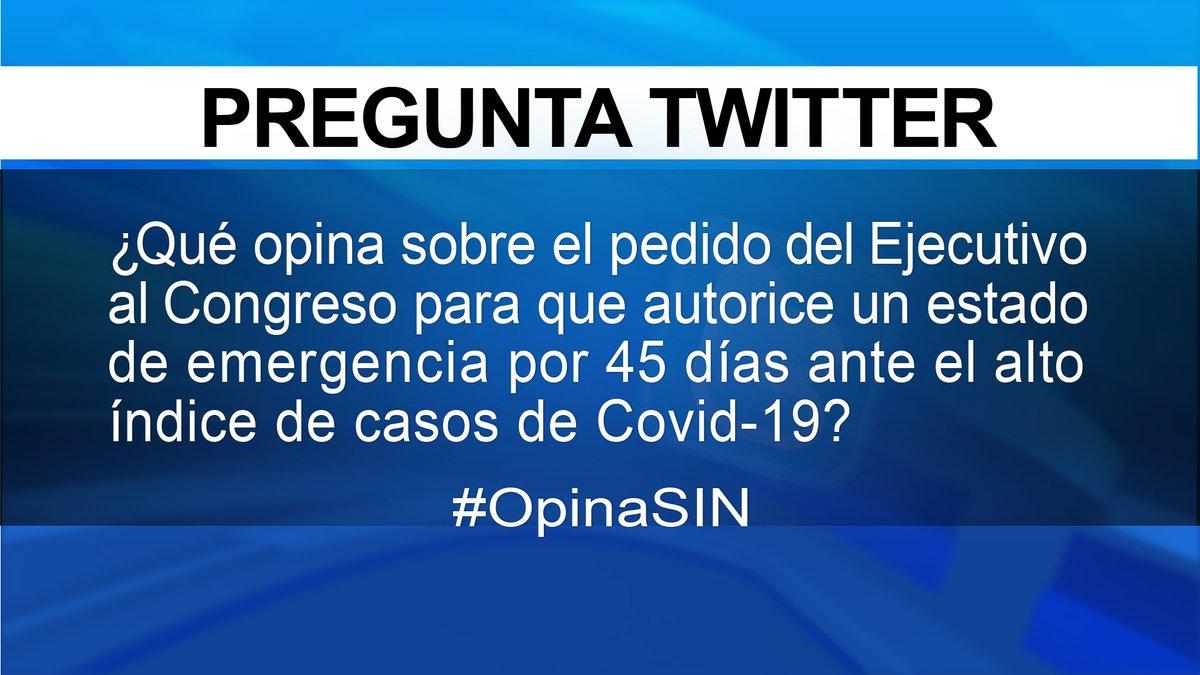 ¿Qué opina sobre el pedido del Ejecutivo al Congreso para que autorice un estado de emergencia por 45 días ante el alto índice de casos de COVID-19?   Responda usando el hashtag #OpinaSIN https://t.co/5tZCfACtUW