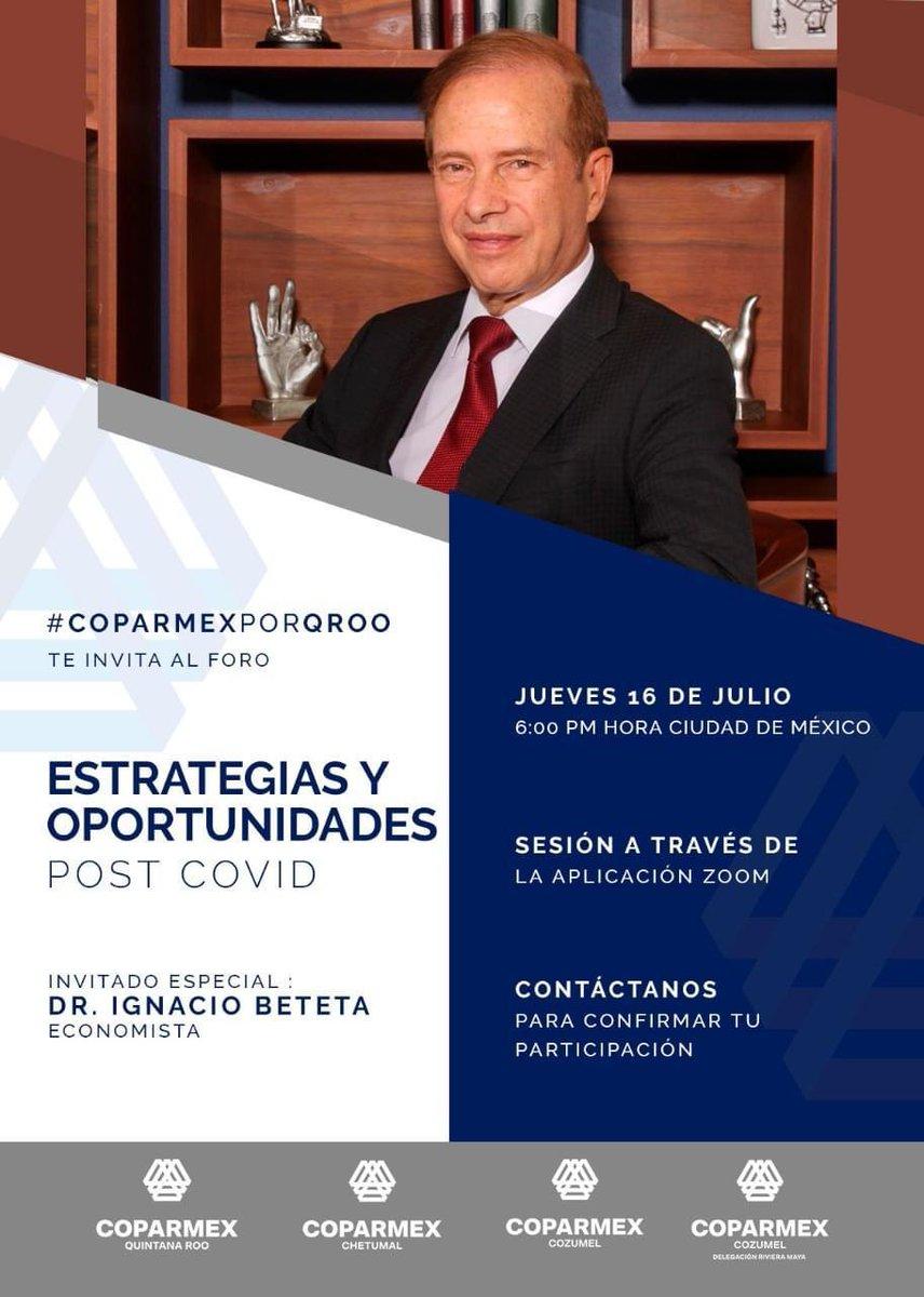 """💵 #Economia  Estrategias ante el #COVID19  La @CoparmexQRoo invita al foro """"Estrategias y Oportunidades Post COVID"""" 📌 18:00 Hrs, vía #Zoom. Invitado: Dr. Ignacio Beteta Registro 👉https://t.co/9jP8TbvFbN  @CoparmexCozumel  @CoparmexRm  @Regidor16Mx @CxTransparencia https://t.co/IvP96OmPM1"""