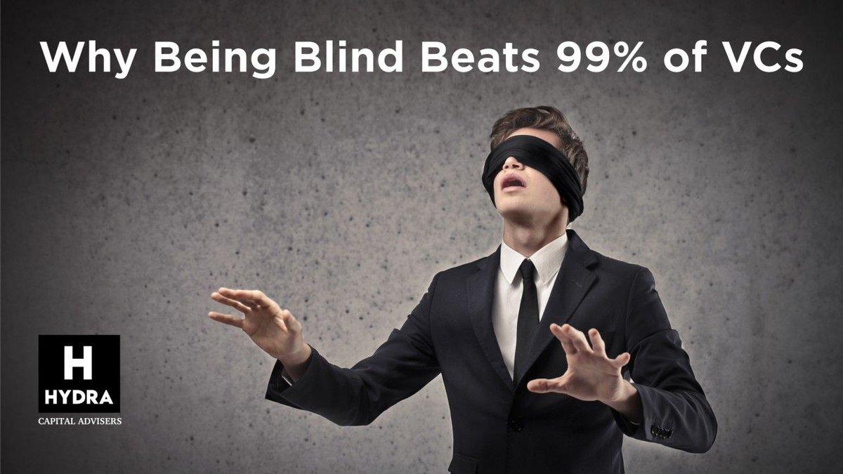Why Being Blind Beats 99% of #VCs bit.ly/2CeJycn #fintech #insurtech #VC @aidosandrew @aidosnyc @Xbond49 @JeroenBartelse @FrankJSchwab @helene_wpli @davidjmaireles @amitTwitr @andi_staub @Peerster @DianeKazarian @NeiraOsci @DavidBundiRisk @BarkowConsult @AntonioSelas