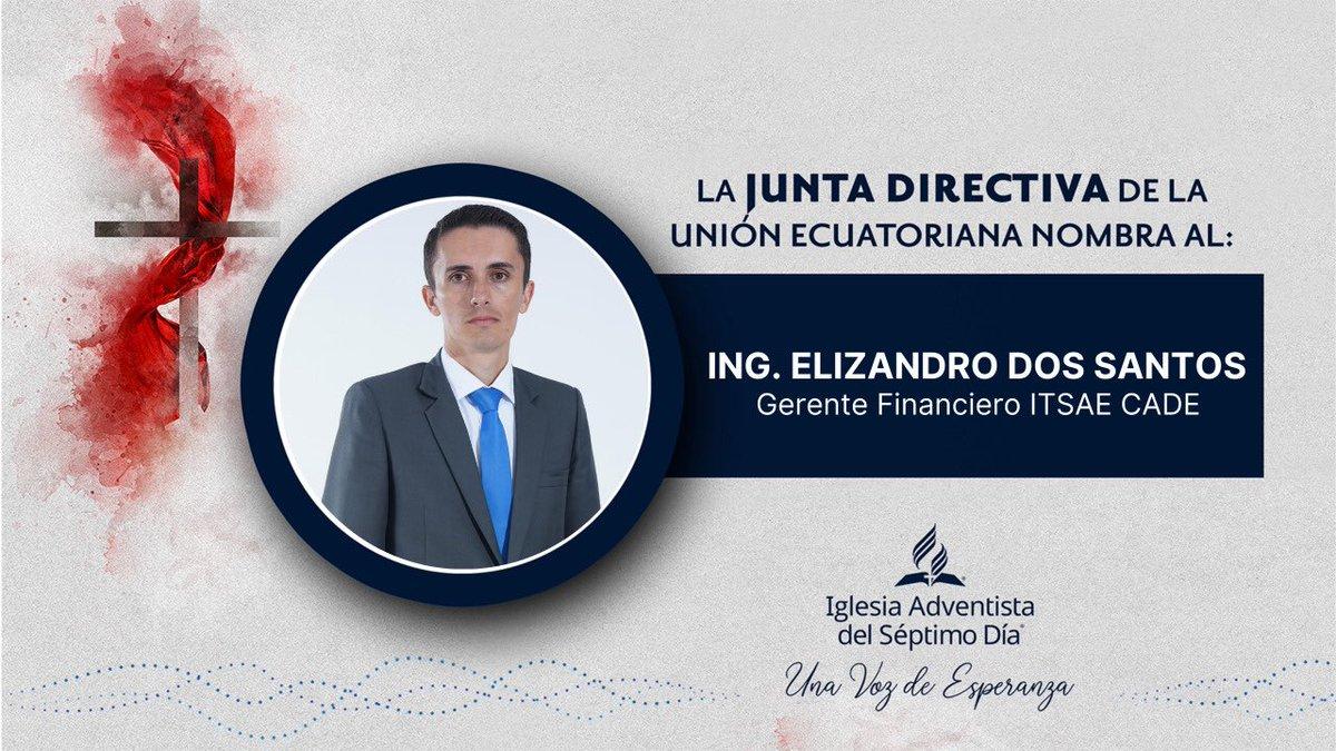 La Junta Directiva de la Unión Ecuatoriana, reunido hoy 15 de Julio del 2020, votó el nombramiento de:   Ing. Elizandro Dos Santos como Gerente Financiero del ITSAE CADE https://t.co/Zg1bw2u1bp