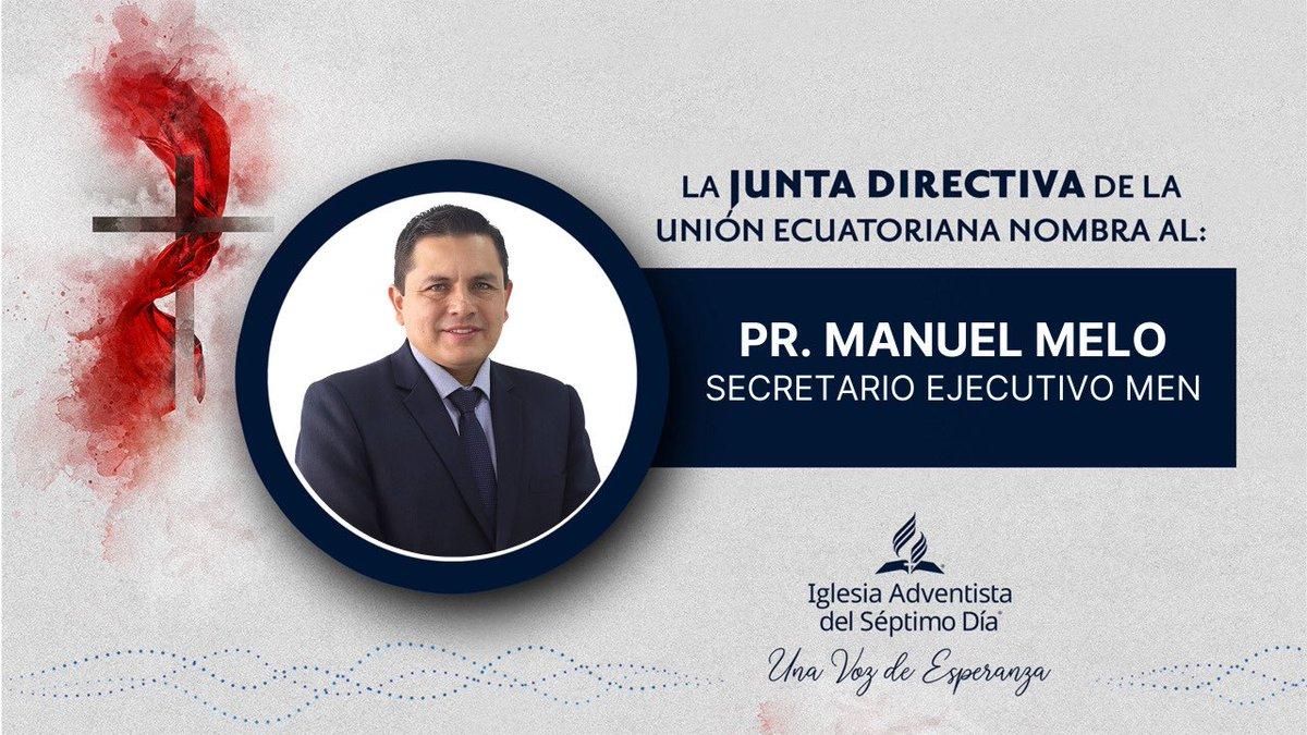 Itsae CADE, 15 de Julio del 2020  La Junta Directiva de la Unión Ecuatoriana votó el #nombramiento del:  Pr. Manuel Melo Secretario Ejecutivo MEN Dios siga bendiciendo su Iglesia y a la administración de la Misión Ecuatoriana del Norte. https://t.co/Bllva1QQu1