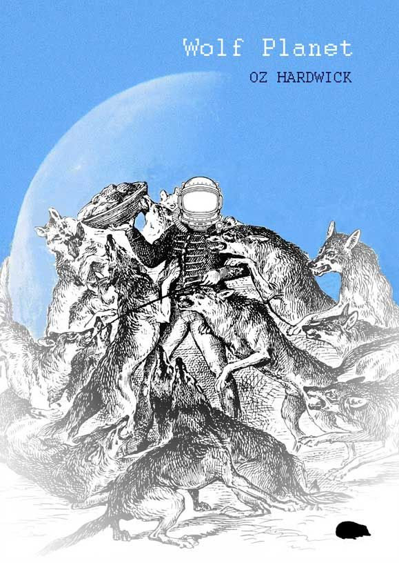 Pre-Order: 'Wolf Planet' by Oz Hardwick – Signed Copies & Free Competition Entry   Please RT :)   https:// buff.ly/3h2b77x    <br>http://pic.twitter.com/KCKzpTQzWb