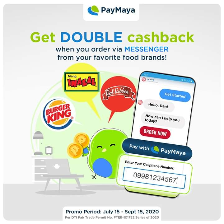 DOUBLE CASHBACK ALERT!! when you order food via chat from Burger King Philippines, Red Ribbon Bakeshop and Mang Inasal Philippines! Just #PayWithYourNumber upon checkout!  Visit  for more details.   Basta food deliveries, don't pay cash. PayMaya!
