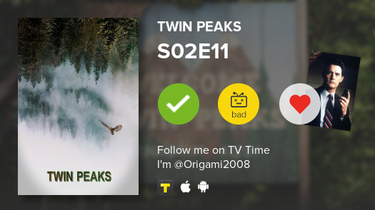 I've just watched episode S02E11 of Twin Peaks! #twinpeaks  #tvtime