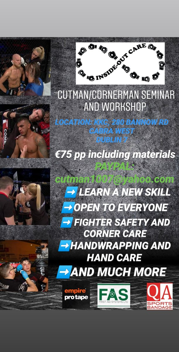 Coming soon 🔥🔥 cutman/cornerman seminar and workshop. Sun Sept 13th in Dublin. €75pp including all materials PayPal cutman1007@yahoo.com or DM for more info, open to everyone #cutslife #cutman #handwrapping #cornercare #fightersafety #helpingfightersgothedistance https://t.co/qFJlqvooni