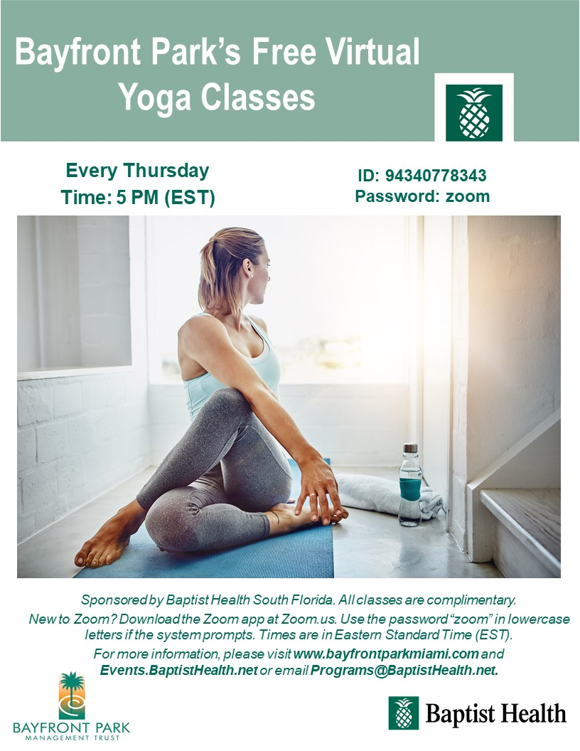 In an effort to aid in social distancing efforts & minimize the risk of COVID-19, Bayfront Park's #FREE #yoga classes are going virtual! Join us virtually via #Zoom every Thursday at 5 p.m. for FREE yoga sponsored by @BaptistHealthSF #community #fitness #BayfrontPark