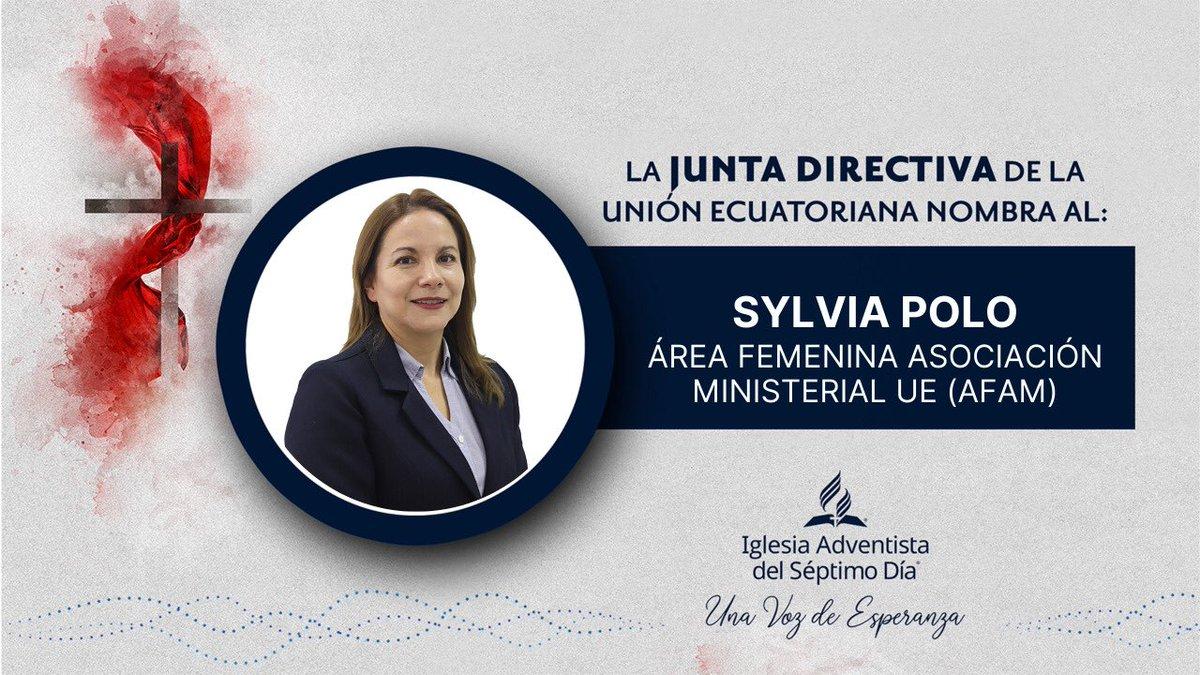 🔴La Junta Directiva de la Unión Ecuatoriana, reunido ayer 15 de Julio del 2020, votó el nombramiento de:   Sylvia Polo como líder del Área Femenina de la Asociación Ministerial para Ecuador #(AFAM UE) Dios la bendiga. Pedimos sus oraciones 🙏 https://t.co/K1JlFhdXT8