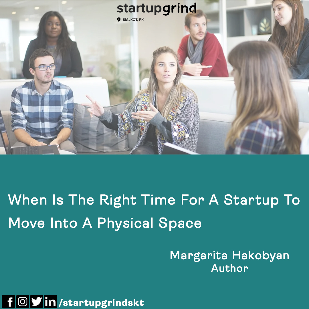 "Read this amazing article about ""When is the right time for a Startup to move into a physical space"" by Margarita Hakobyan   Link: https://t.co/YlE8ur6g6w . . . #startupgrindskt #startupgrind #sgpakistan #SG #articleoftheweek #margaritahakobyan #educate #inspire #connect #sialkot https://t.co/nxP3FH2eEm"