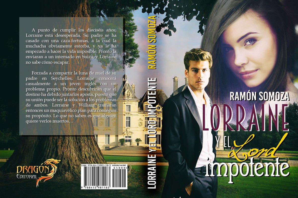 Ya puedes reservar: LORRAINE Y EL LORD IMPOTENTE de @RamonSomoza #novelaromántica goo.gl/lpBV5j