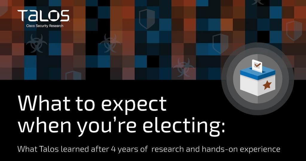 What to expect when you're electing: Talos' 2020 election security primer  #cybersecurity https://t.co/v5vfImVR32 https://t.co/wJwEwO445G