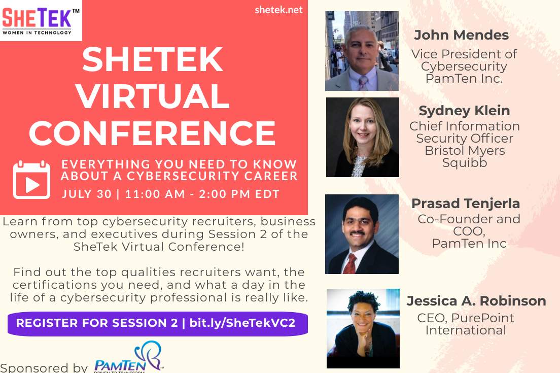 Get started on your #Cybersecurity learning journey today! Register for the #SheTekVirtualConference #Session2 and learn everything you need to know for a cybersecurity #career. https://t.co/J17KuKAU5R @PurIntl @PamTen_Inc @bmsnews  #WomeninTechnology #WomenEmpowering #Educate https://t.co/CjSE0we5Mg