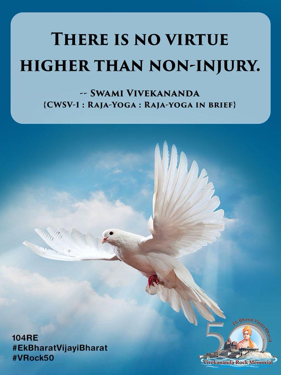 Vivekananda Kendra On Twitter There Is No Virtue Higher Than Non Injury Swami Vivekananda Cwsv 1 Raja Yoga Raja Yoga In Brief Ekbharatvijayibharat Vrock50 Https T Co Vo6rblcwmk