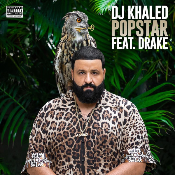 DJ Khaled POPSTAR Lyrics ft. Drake