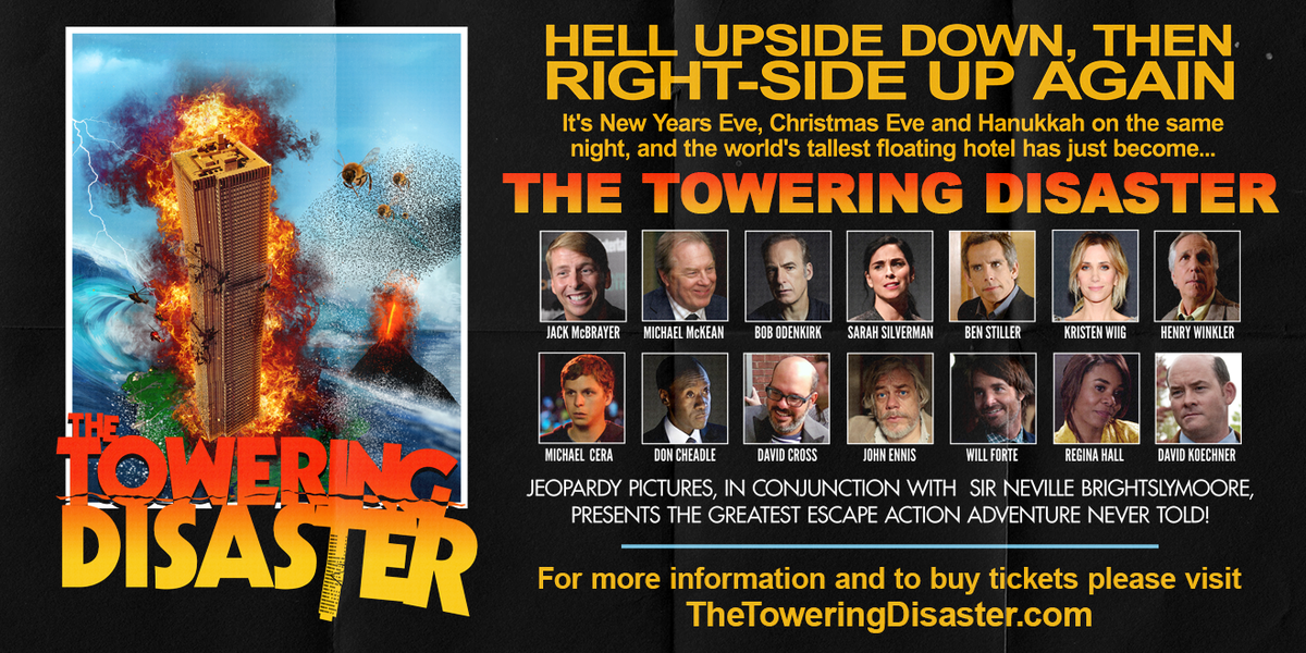 This is going to be fun: thetoweringdisaster.com