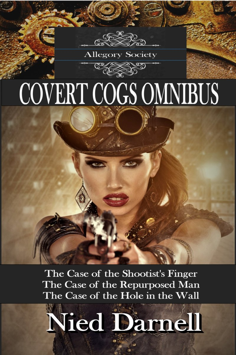 #Book 📖 Awesome of the Day ⭐ ➡️ The Covert Cogs Omnibus: 3 Weird West #Steampunk ⚙️ Allegory Society Cases in 1 Book Action #Adventure #Novel #Kindle Edition By @NiedDarnell #SamaBooks️ 📚 ➡️ View More #SamaCollection 👉 https://t.co/Kugls40kPu