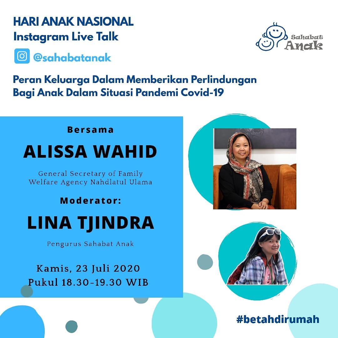 Yuk ikutan hadir di Instagram Live Talk Sahabat Anak (IG: @sahabatanak) bersama dengan Ibu @AlissaWahid (IG: @alissa_wahid) yang akan diadakan pada:  Hari/Tanggal:  Kamis, 23 Juli 2020 (Hari Anak Nasional). Waktu: Pukul 18.30-19.30 WIB https://t.co/EJ3VJb5Xcb