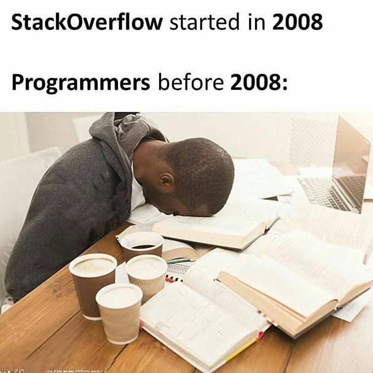 Stackoverflow started in 2008 Programmers before 2008:  #coders #coderlife #programmerhumor #programmerlife #programmering #programmermemes #programmerlifestyle #hacker #hackers #officialhacker #officialhackerinc #hackerspace #hackerman #hackernews #ethicalhacker #hackermemespic.twitter.com/Lgim6rBiHF