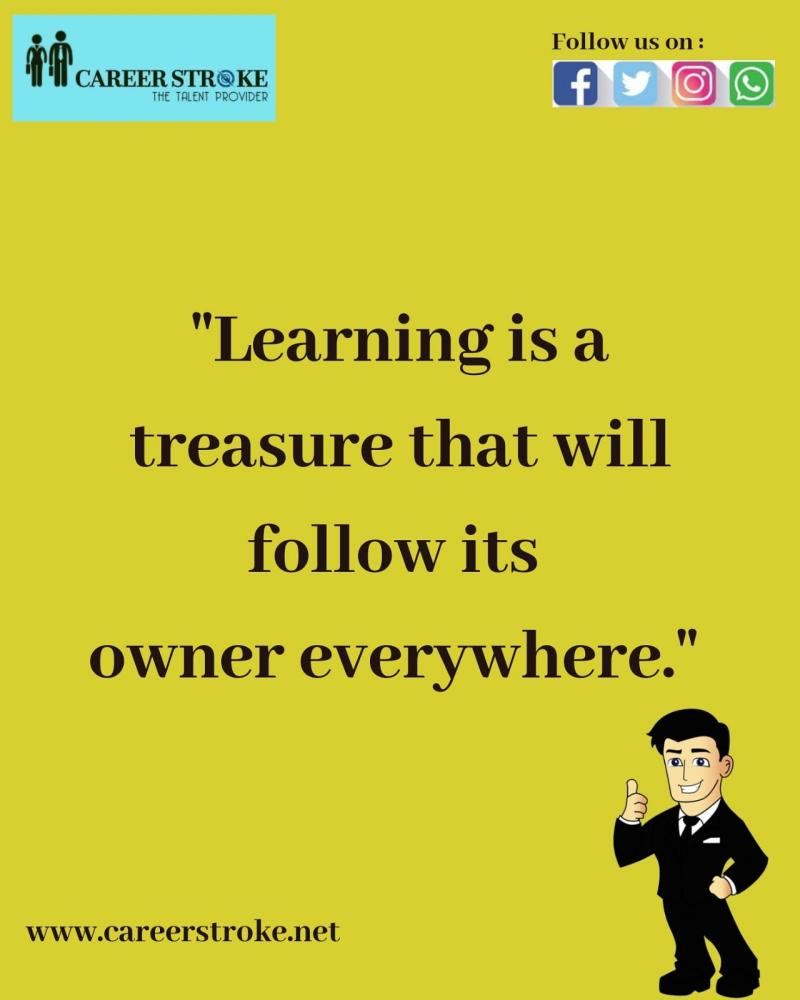 Learning goes on and on and never stops. Because knowledge is like an ocean and learning is similar to collecting water from the ocean in buckets. Treasure your learnings always!  #learn #knowledge #ocean #treasure #beaboss #6amsuccess #motivationmafia http://www.careerstroke.netpic.twitter.com/wVSi8R2xwT