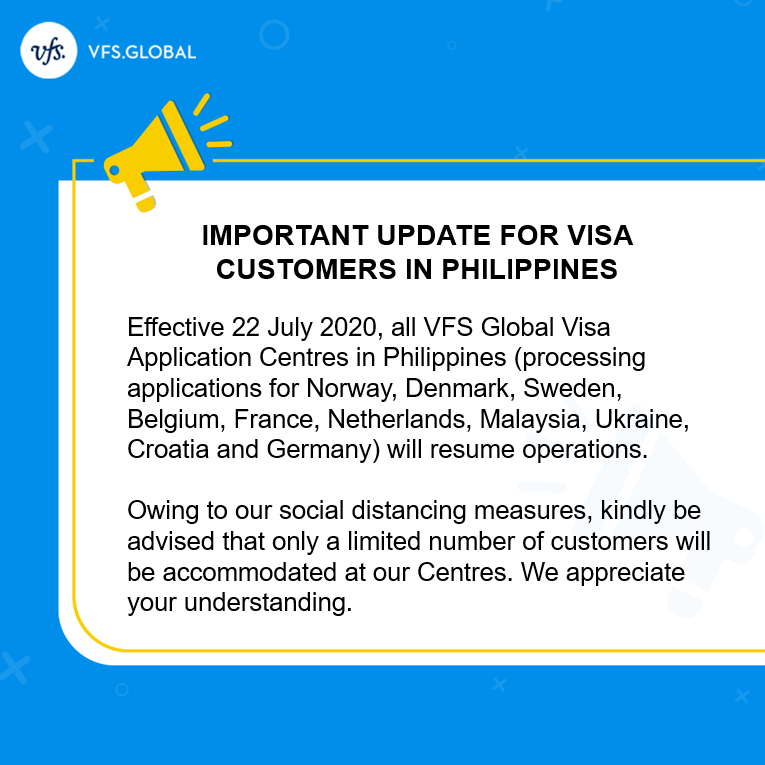 Vfs Global On Twitter From 22 July 2020 Our Visa Application Centres In Philippines Processing Applications For Norway Denmark Sweden Belgium France Netherlands Malaysia Ukraine Croatia Germany Will Resume Operations For
