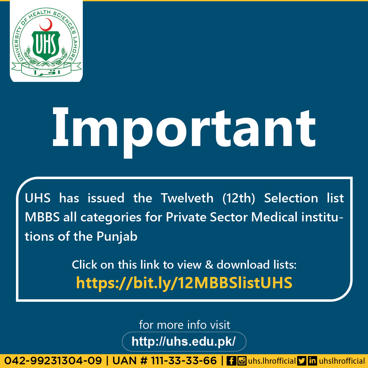UHS has issued the Twelveth (12th) Selection list MBBS all categories for Private Sector Medical institutions of the Punjab. Click on this link to view & download lists: bit.ly/12MBBSlistUHS