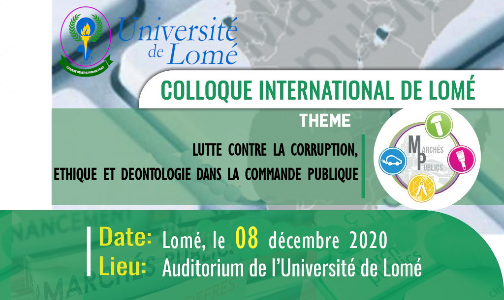 "Le Centre de Droit Public de @UniveLomeTg et l'Autorité de Régulation des Marchés Publics @ArmpTogo, co-organisent le 08 déc, un colloque international sur la ""Lutte contre la corruption... dans la commande publique"".  Ci-après l'Appel à Communications : https://t.co/p73Wqw9fD7 https://t.co/Wjsmw50mvB"