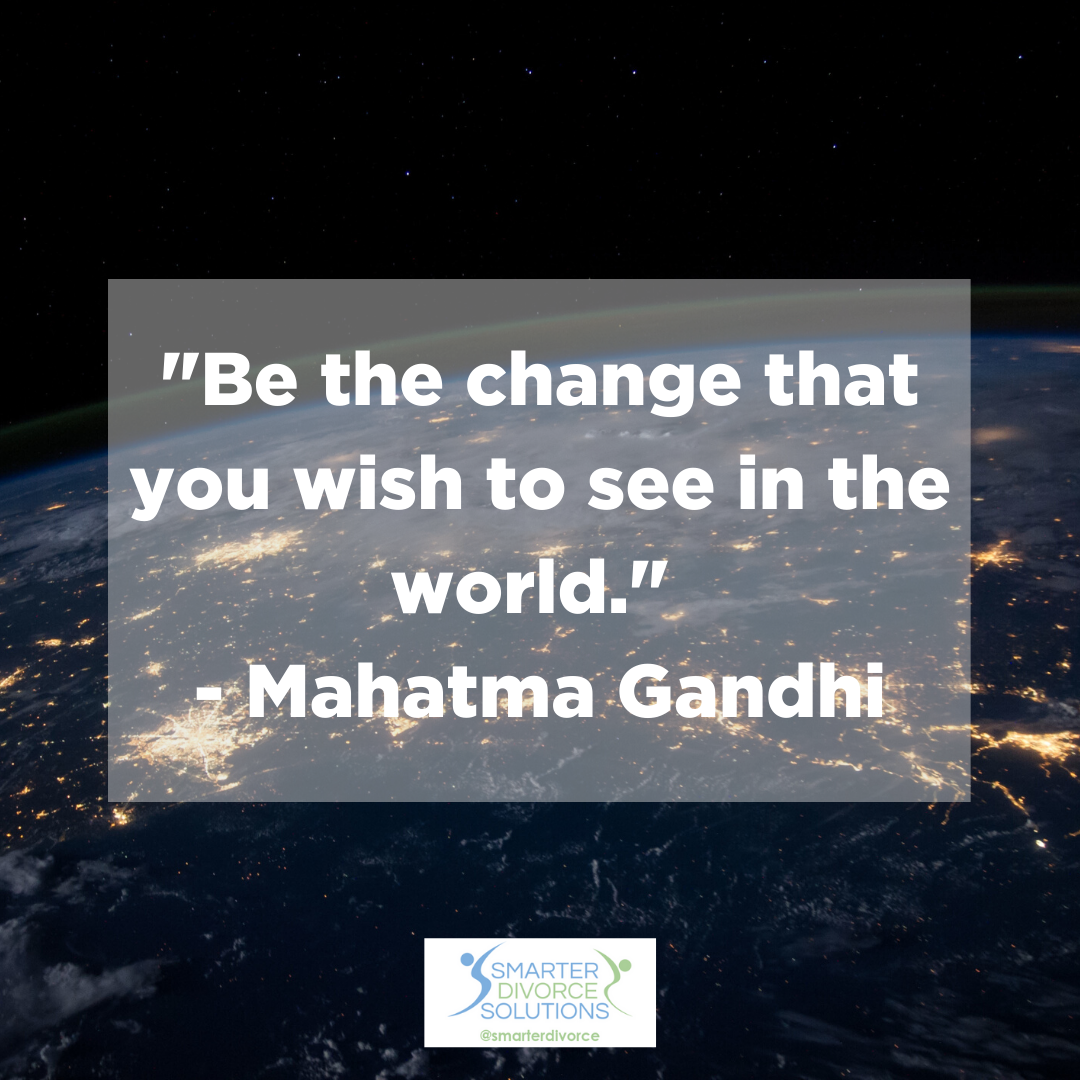 """""""Be the change that you wish to see in the world."""" - Mahatma Gandhi #SmarterDivorceSolutions #DivorceDoneDifferently #Divorce #Mediation #CDFA #Inspiration #Quotes https://t.co/2pbRsVEwJk"""