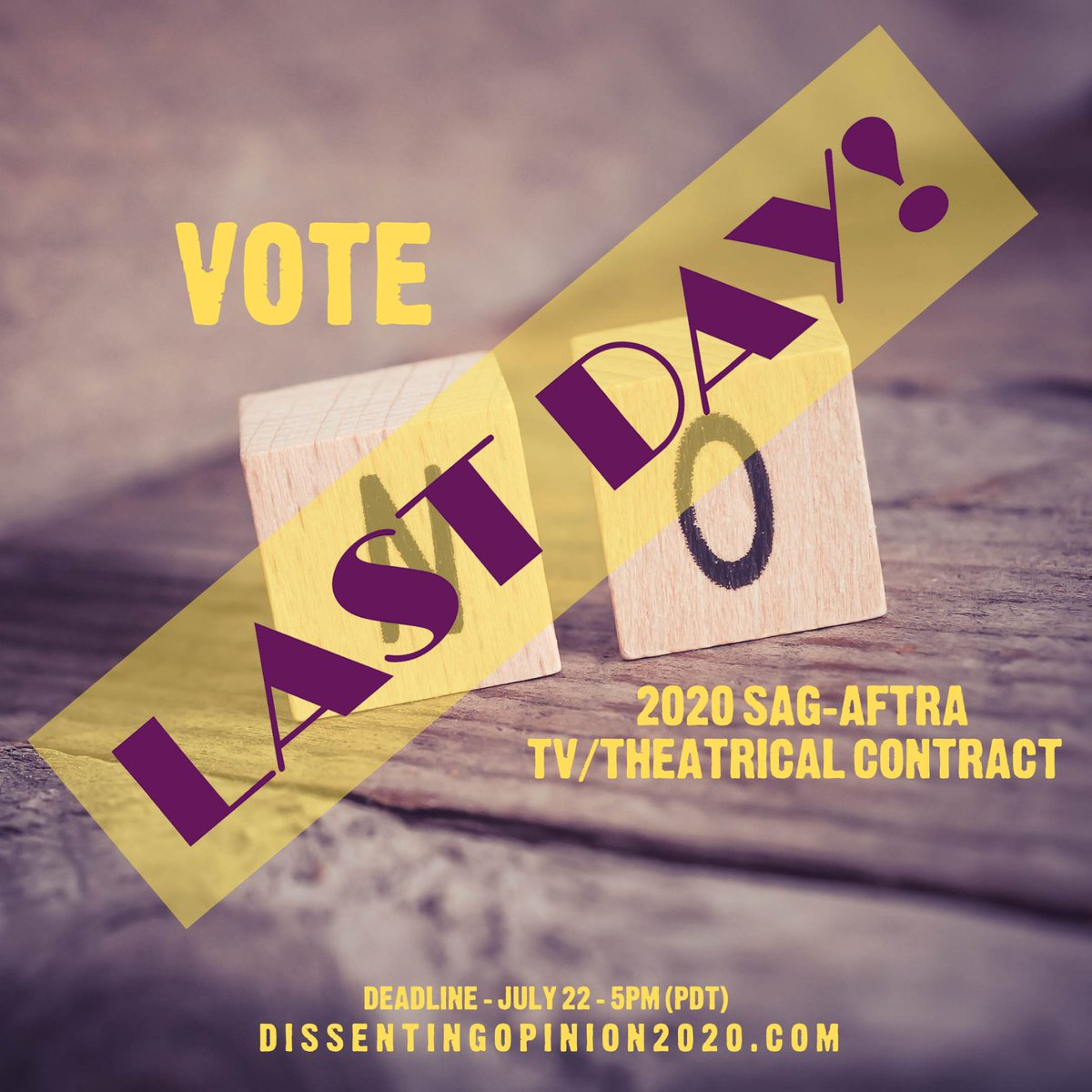 #SAGAFTRAmembers  Today is the LAST DAY to #VoteNO on the Tentative TV/Theatrical Contract.   Votes must be in by 5pm PDT  #DissentingOpinion2020  See:   #VoteNO ✅ is my choice @DO2020VoteNO #SAGAFTRA #streamingforward #contract2020