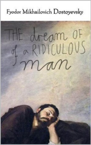 Ebook Epub Pdf Download The Dream Of A Ridiculous Man By Fyodor Dos