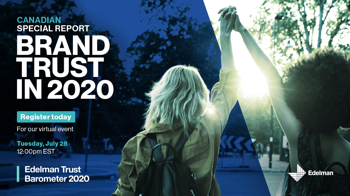The #Covid19 pandemic and the spotlight on systemic racism have only served to heighten the importance of trust. Join us on July 28 for the Canadian findings of the Edelman #TrustBarometer special report: Brand Trust in 2020. Register here: https://t.co/twBUBh919W https://t.co/d1ZfuXUS93