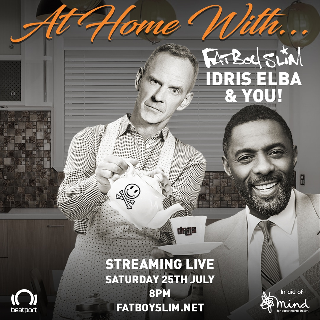At Home with… @FatboySlim and @idriselba streaming live this Saturday from 8pm (UK Time). Raising money for @MindCharity. Watch it with us here! #AtHomeWith #FatboySlim #IdrisElba https://t.co/xfJU8FWJtb