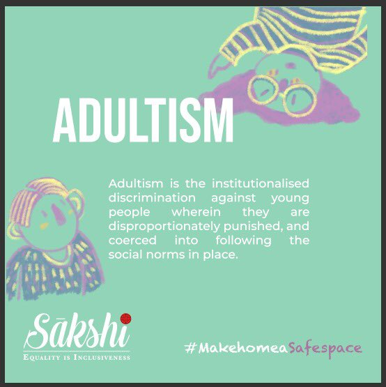 Adultism causes children to doubt themselves. These limitations may come in the formof abuse but the child has no sense of self and no idea of boundaries. The way forward is to listen to children and create a nurturing environment where they can thrive.