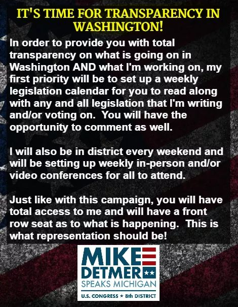 Voters in Michigans 8th Congressional District, please help me win the August 4th primary so we can move onto the November 3rd election and defeat Elissa Slotkin. Then, I will roll out a system of representation that is rarely done and has NEVER been done in the 8th District!