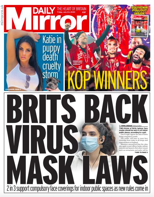 Tomorrow's front page: Brits back virus mask laws  #tomorrowspaperstoday https://t.co/KXtGdZ1DDj https://t.co/ibKi7SOldj