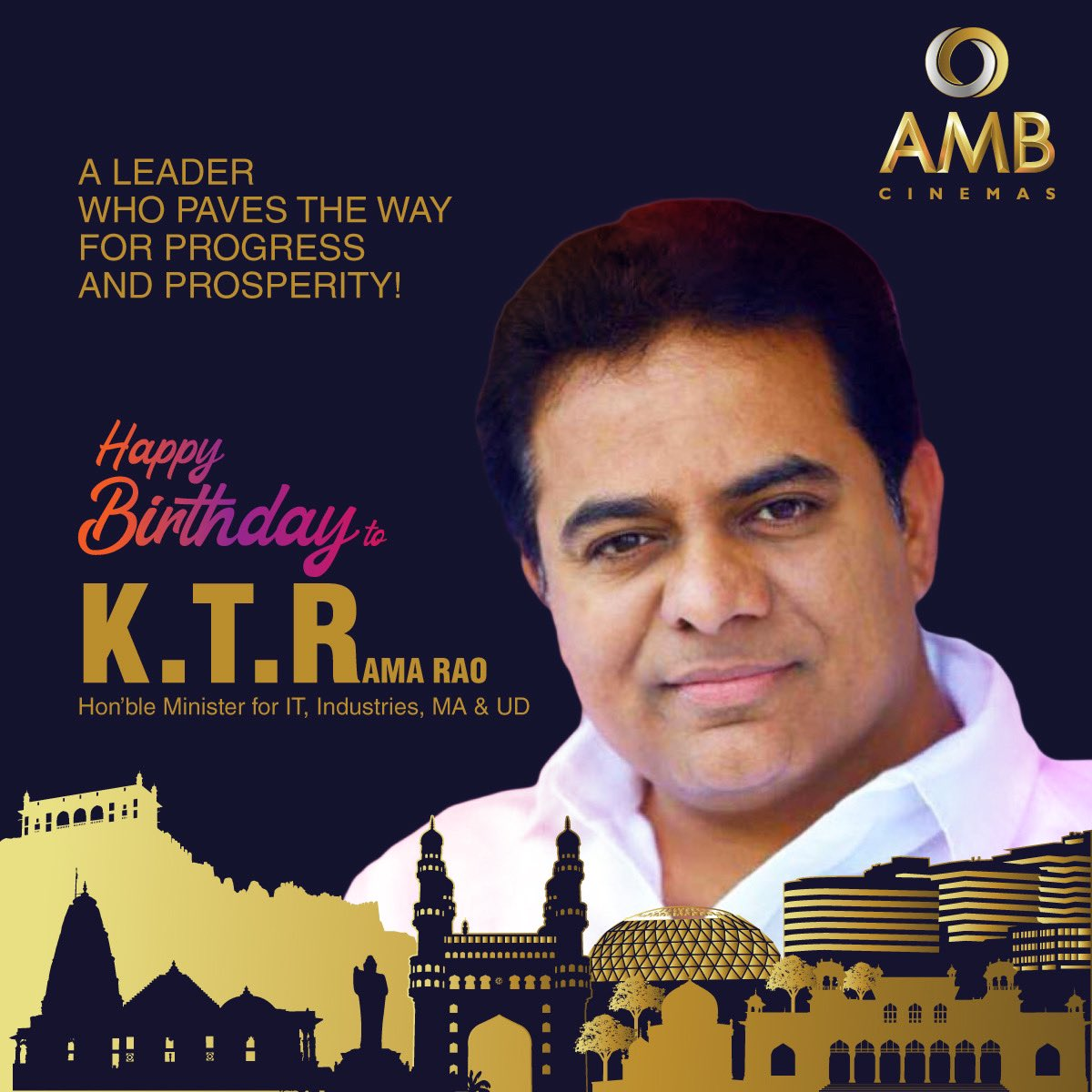 AMB Cinemas wishes a Youth Icon and Dynamic Leader K.T. Rama Rao garu (@KTRTRS) a Happy Birthday! Thank you sir for being an inspiration for progress and prosperity! 😃 #HappyBirthday #KTRamaRao #KTRGaru #Leader #YouthIcon #Inspiration #Progress #Prosperity #AMBCinemas