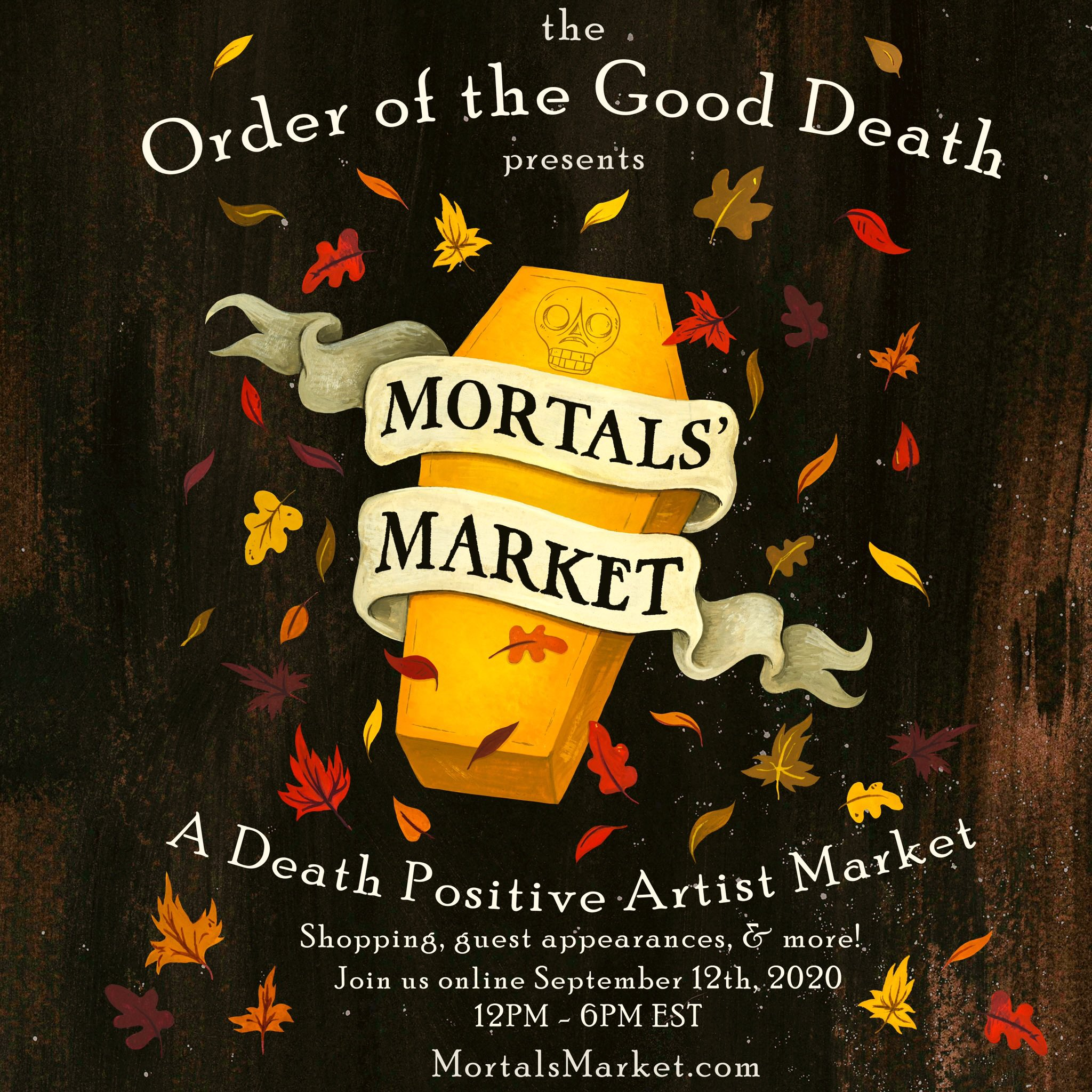 "OrderoftheGoodDeath on Twitter: ""💀🍁ANNOUNCING: Mortals' Market, a virtual  marketplace that celebrates the diversity, artistry, and spirit of the  death positive movement. Coming September 12th! https://t.co/FLrizkZ1yq…  https://t.co/ggmlAl8obu"""