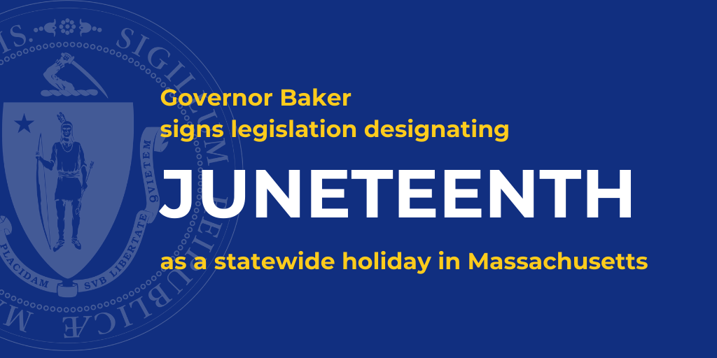 Gov Baker signs funding bill and Juneteenth holiday legislation