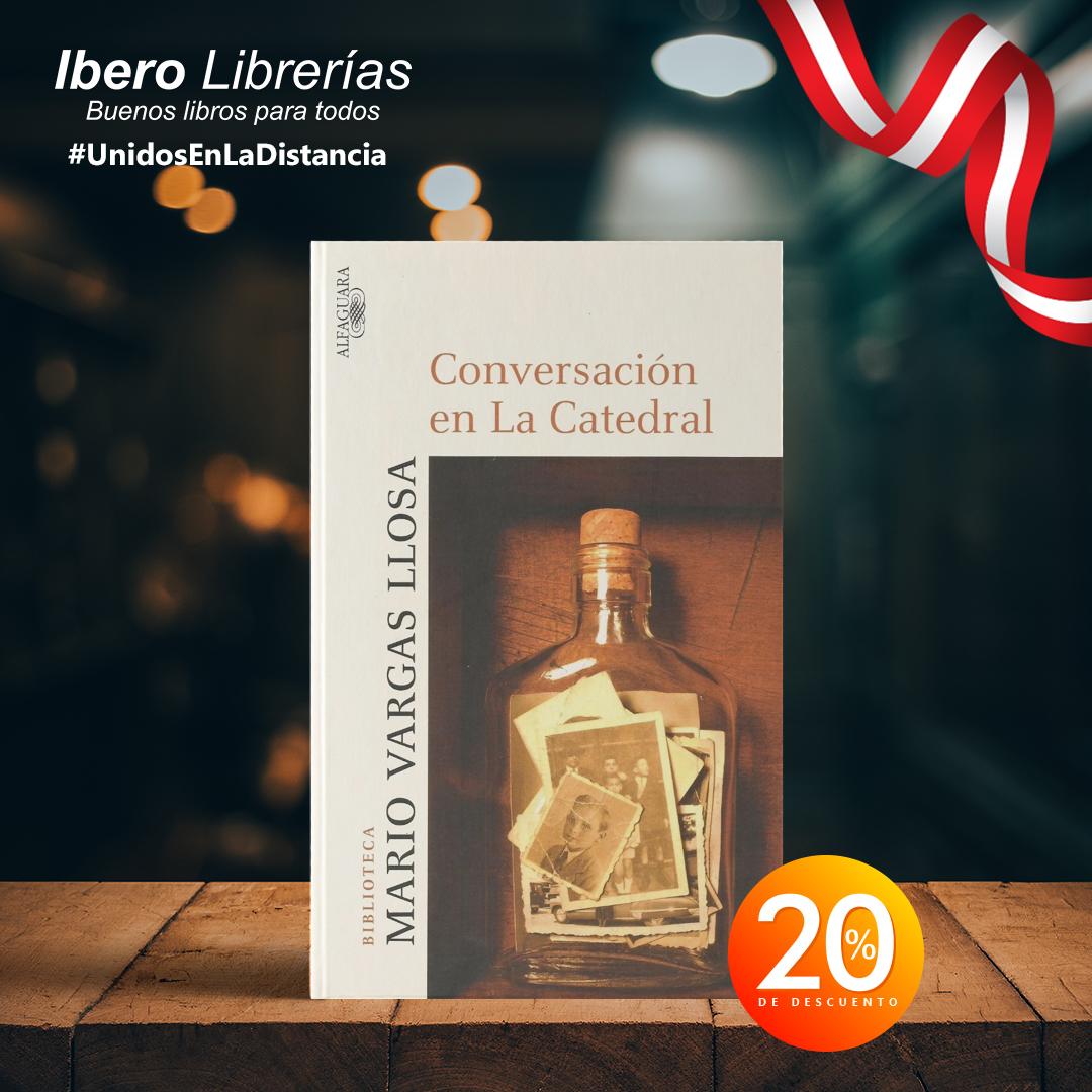 """#UnidosEnLaDistancia Les recomendamos """"Conversación en La Catedral"""" de Mario Vargas Llosa. Novela publicada en 1969, es una obra esencial para entendernos a través de las reflexiones de su protagonista. Precio con descuento: S/71.20 *Descuento válido hasta el 26.07.2020 https://t.co/gNn4Nu5qfG"""