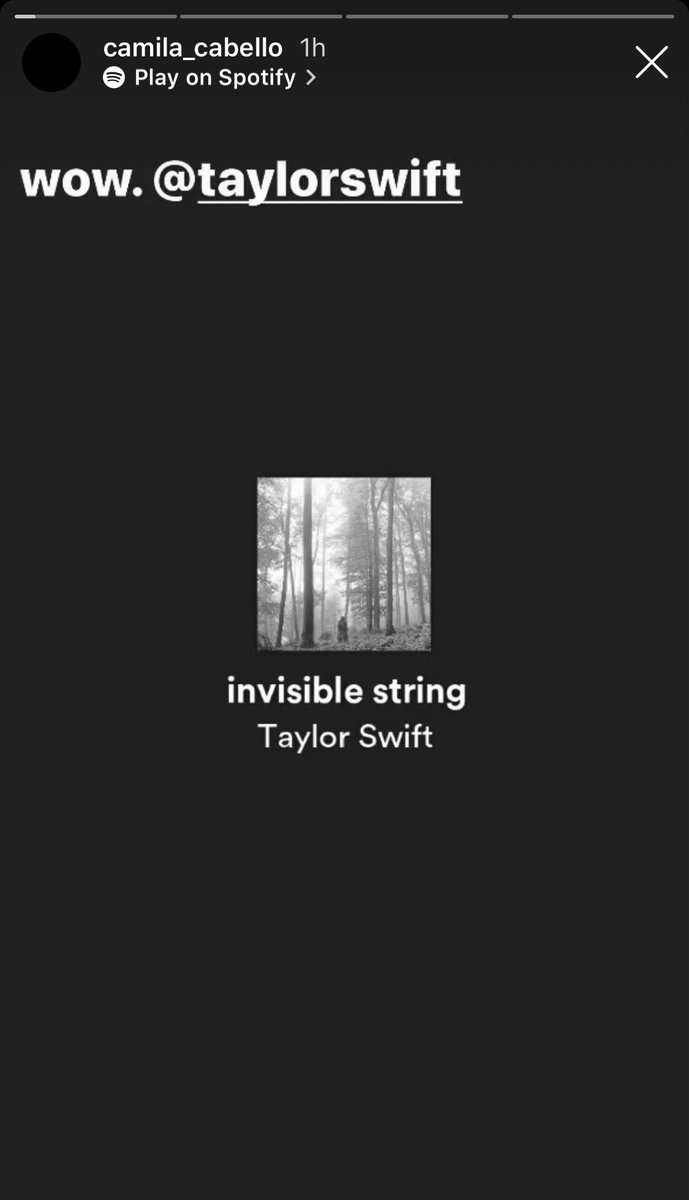 Taylor Swift News On Twitter Ig Camila Cabello Listening To Folklore Via Instagram Story And Sharing A Screenshot Of Invisible String What An Experience These Lyrics Hit Me In The