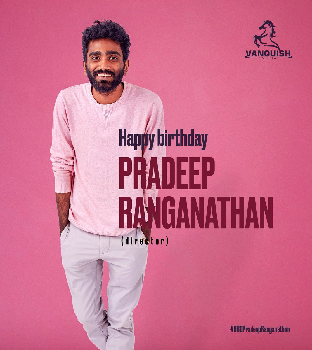 VANQUISH MEDIA Wishes the Talented & Hardworking Young Director @pradeeponelife a Blissful Birthday   #HBDPradeepRanganathan https://t.co/1hMjTs7fcg
