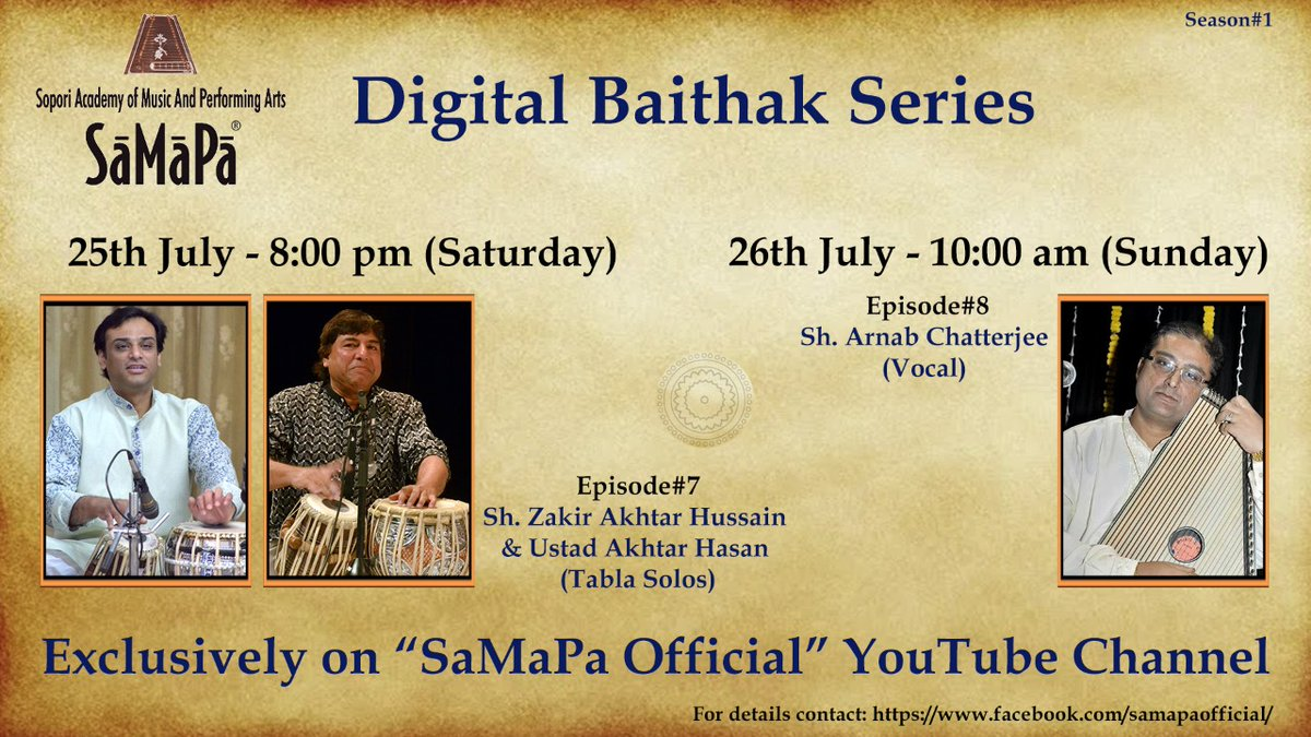 SaMaPa Digital Baithak programmes for this weekend - Today, Saturday 25th July at 8 pm & Tomorrow, Sunday 26th July at 10 am Exclusively on SaMaPa Official YouTube Channel: https://t.co/4yKSyNadaf  #samapa #soporiacademy #samapadigitalbaithak https://t.co/lQVvWdFfwZ