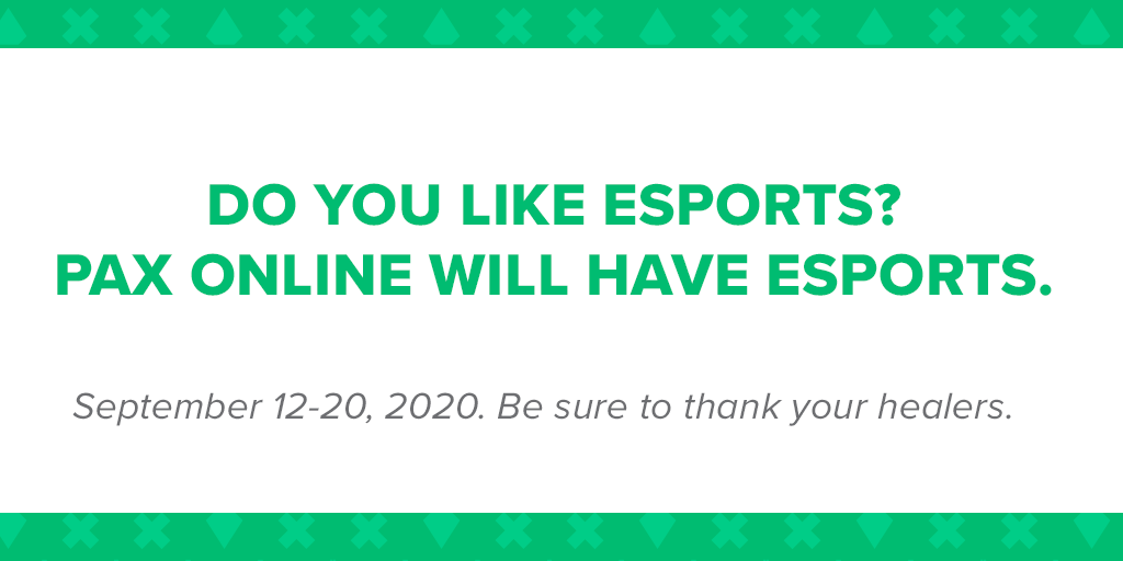 Were working hard on the content youll see during PAX Online. Including Esports competitions and highlights that we cant tell you about yet. 🤐 Sign up for the #PAX newsletter and stay up to date: online.paxsite.com