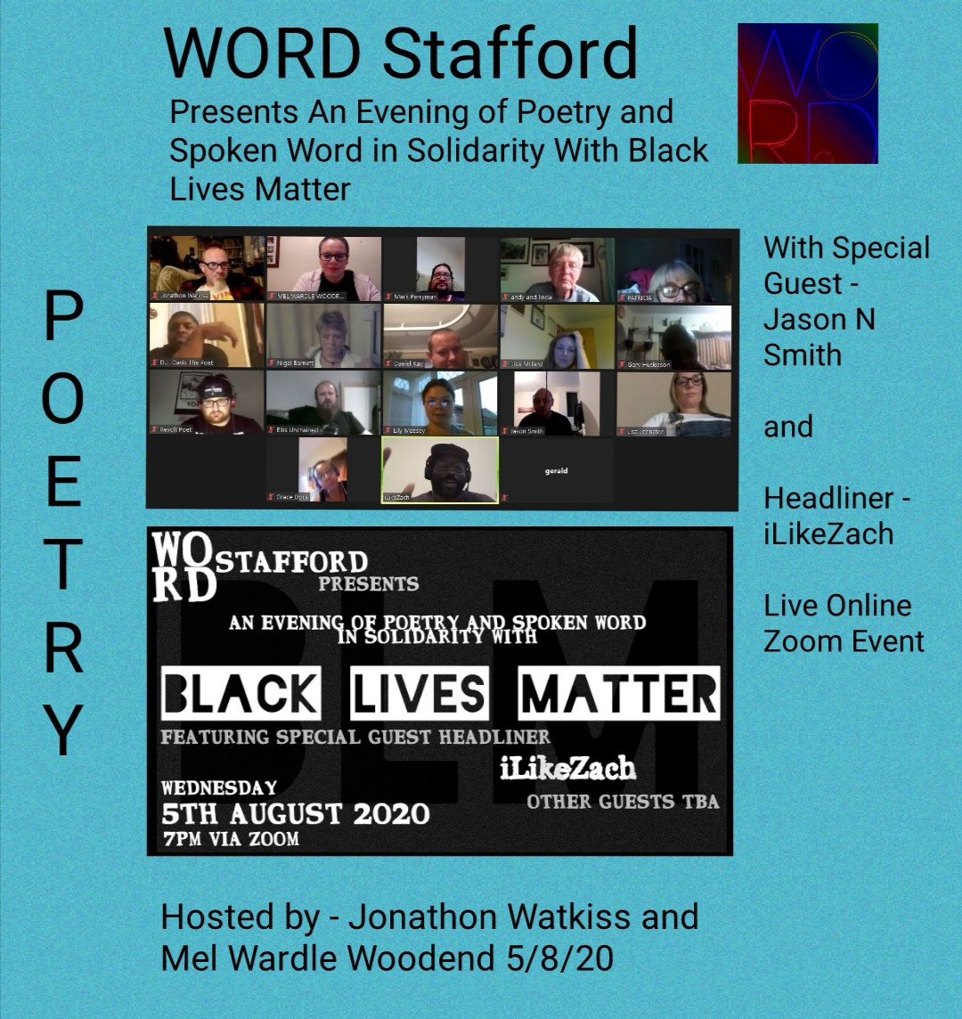 Our spoken word night, in solidarity with Black Lives Matter, was well supported with a thought provoking talk from special guest Jason Nicholas Smith @wordsmith212 and a powerful headline set from iLikeZach  #WORDStafford #spokenword #poetry #zoomonlinepoetryeventspic.twitter.com/m7o6peHeEH