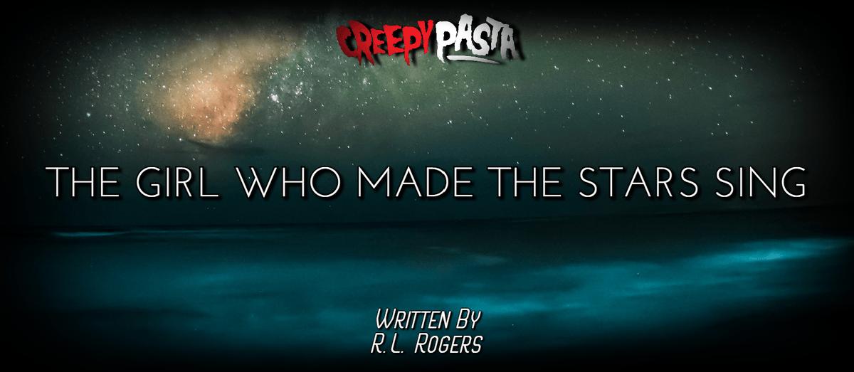 """New from @creepypastacom: """"The Girl Who Made the Stars Sing"""" https://buff.ly/2DyRgib #creepypasta #creepypastas #horrorfiction #horror #scary #creepy #scarystories pic.twitter.com/tOqbOzHiwT"""