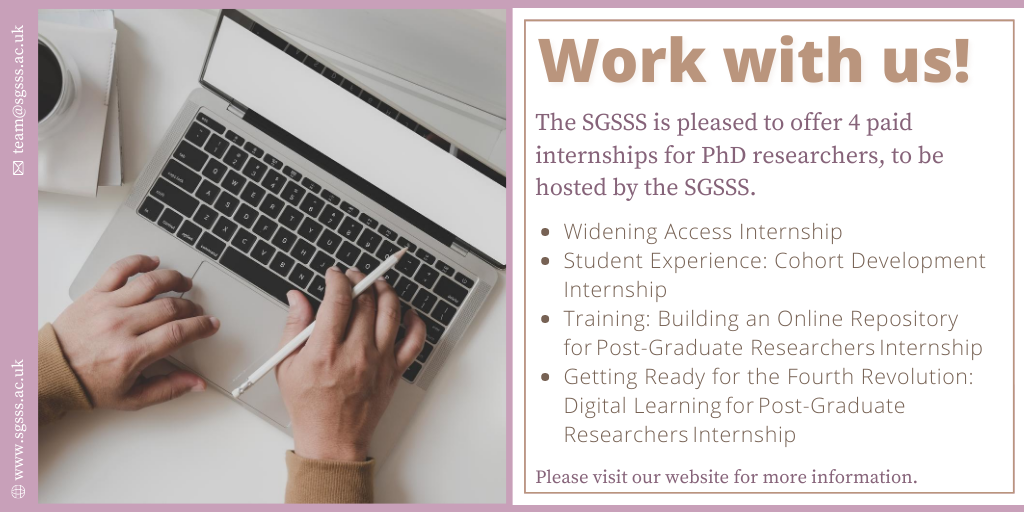 📢 Exciting announcement! The SGSSS is pleased to offer 4 paid internships for PhD researchers, working alongside the SGSSS to help further our strategic plans. Take a look at our website for all the details & for information on how to apply! 👉https://t.co/V2Z6BU1odt #phdchat https://t.co/CRhLnKgtcj