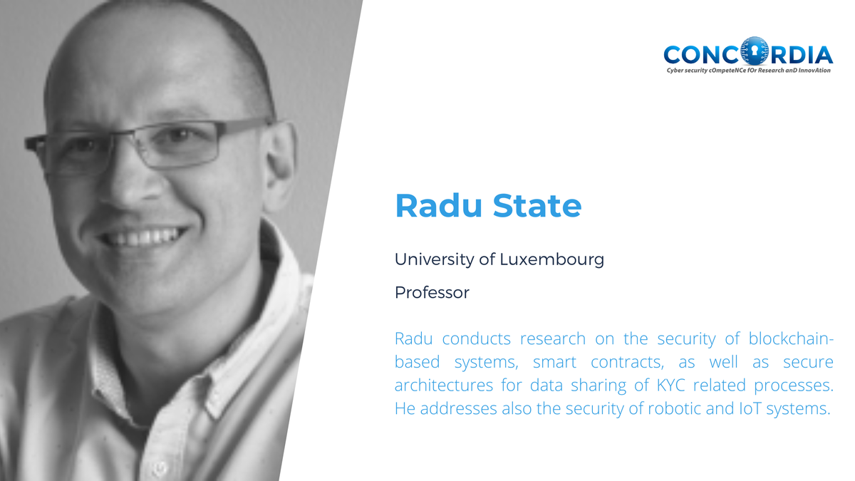 Today we present another CONCORDIAN. He is  Prof. Radu State from @uni_lu.  More information about him  https://t.co/xbuCpkTQPX  #cybersecurity #blockchain #smartcontracts #IoT #H2020 https://t.co/hH7MfgFyeH