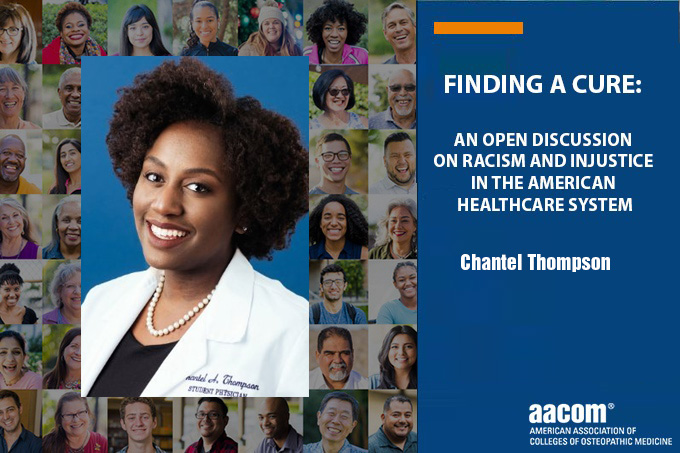 A powerful clip from AACOMs Finding a Cure talk,Chantel Thompson, OMS IV at @PCOMAdmissions and @SNMA National President-Elect, on how medical students are not immune to systematic racism and how we can make a difference bit.ly/30Cky8i #findingacure