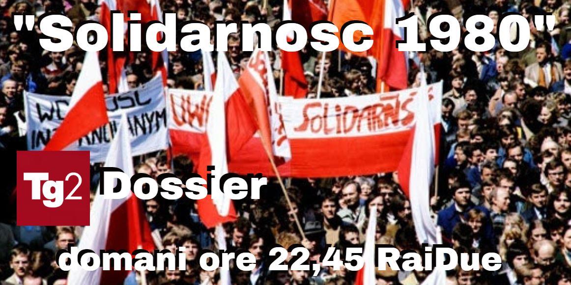 """#Tg2Dossier, """"Solidarność 1980"""", lo sciopero degli operai dei cantieri navali di Danzica nell'agosto 1980 che ha cambiato il volto dell'Europa. Viaggio #Tg2Rai tra i protagonisti dell'epopea #Solidarność. Intervista a Lech Wałęsa. L'effetto Papa Wojtyla. Domani ore 22,45  @RaiDue https://t.co/2DXerr2uJR"""