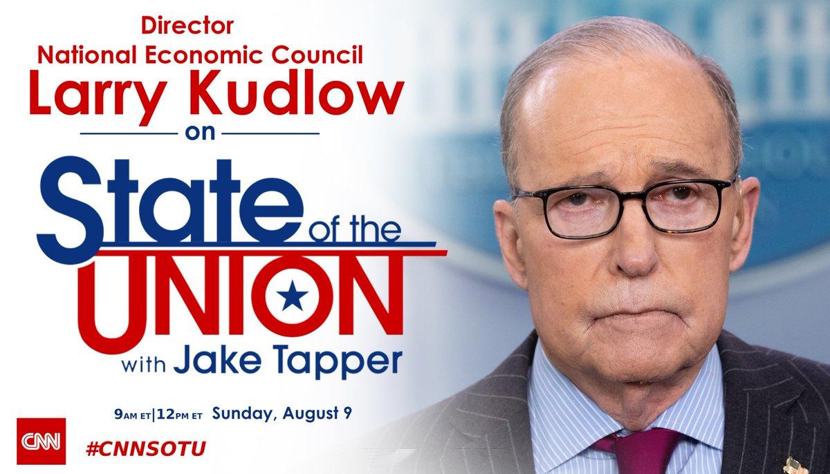 SUNDAY: @larry_kudlow joins #CNNSOTU. Tune in!