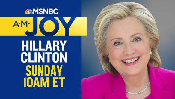 Sec. @HillaryClinton joins @amjoyshow this #SundayMorning #AMJoy family! Be sure to tune in and join this weekend's host @ZerlinaMaxwell--starting #SaturdayMorning at 10 AM ET on @MSNBC. https://t.co/1Kh80h5lPc